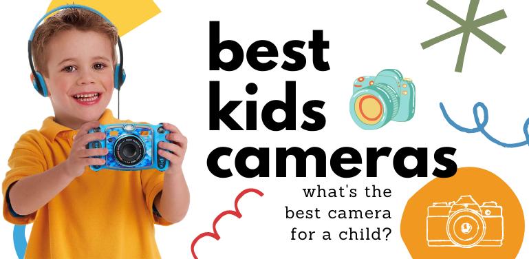Best Kids Cameras Review